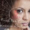 5 señales de que necesita cambiar su rutina de cuidado de la piel