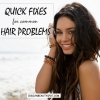 Soluciones rápidas para los problemas del cabello comunes