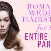 Peinados románticos de la boda para todo el séquito nupcial